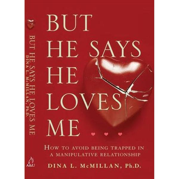 But He Says He Loves Me... - Dina L. McMillan | Karta-nauczyciela.org