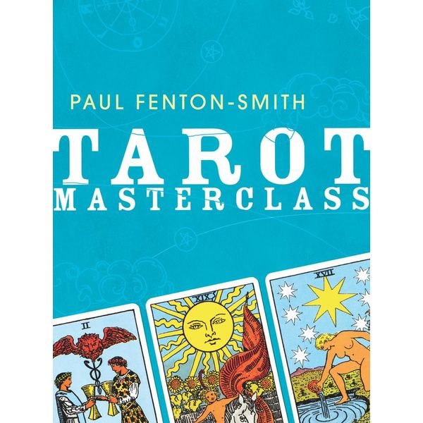 Tarot Masterclass - Paul Fenton-Smith | Karta-nauczyciela.org
