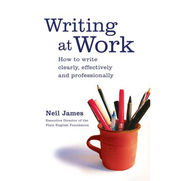 Writing at Work - Neil James | Karta-nauczyciela.org