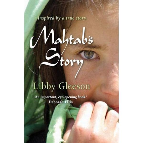 Mahtab's Story - Libby Gleeson | 2020-eala-conference.org