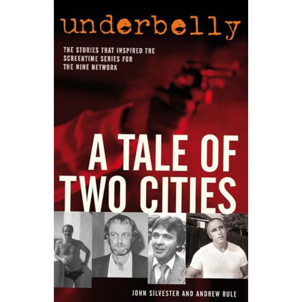 Underbelly - John Silvester, Andrew Rule | Karta-nauczyciela.org