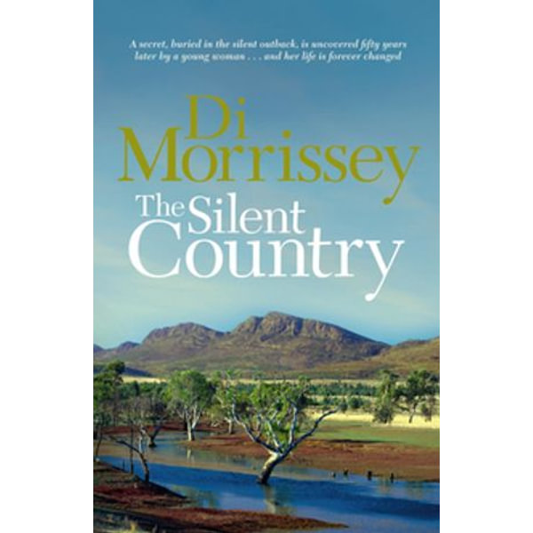 The Silent Country - Di Morrissey | Karta-nauczyciela.org