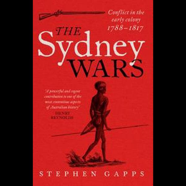 The Sydney Wars - Stephen Gapps | Karta-nauczyciela.org