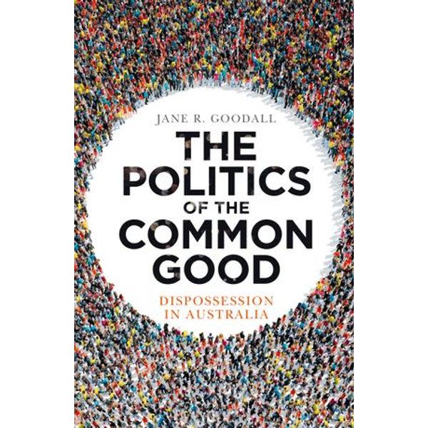 The Politics of the Common Good - Jane R. Goodall   Karta-nauczyciela.org