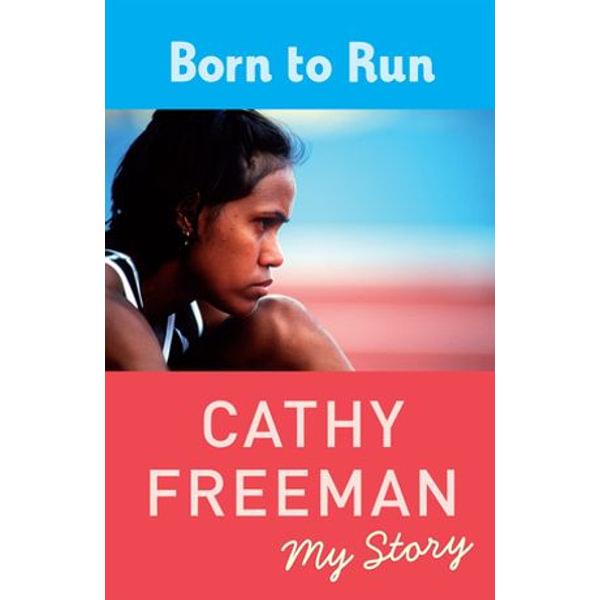 Born to Run - Cathy Freeman   Karta-nauczyciela.org
