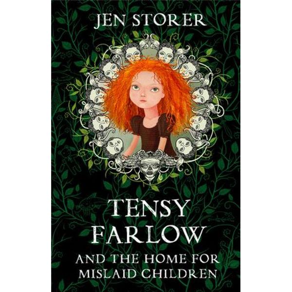 Tensy Farlow and the Home for Mislaid Children - Jennifer Storer   Karta-nauczyciela.org