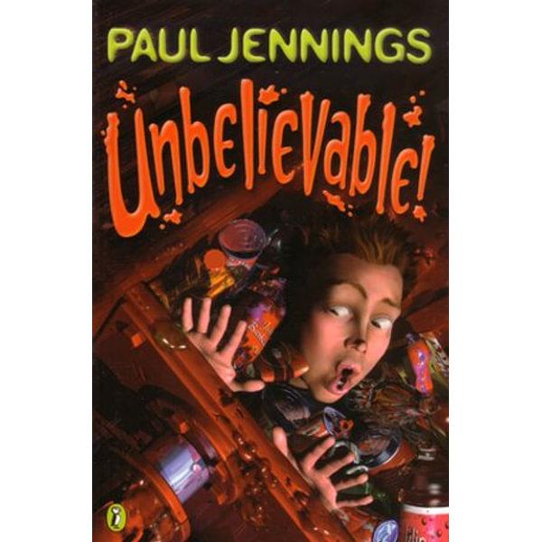 Unbelievable! - Paul Jennings   Karta-nauczyciela.org