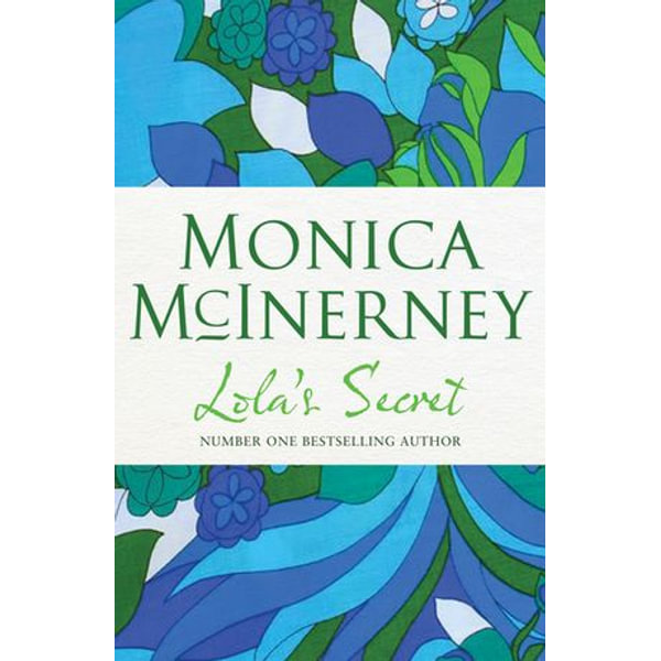 Lola's Secret - Monica McInerney | 2020-eala-conference.org