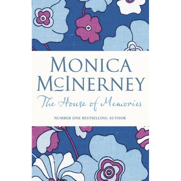 The House of Memories - Monica McInerney | 2020-eala-conference.org