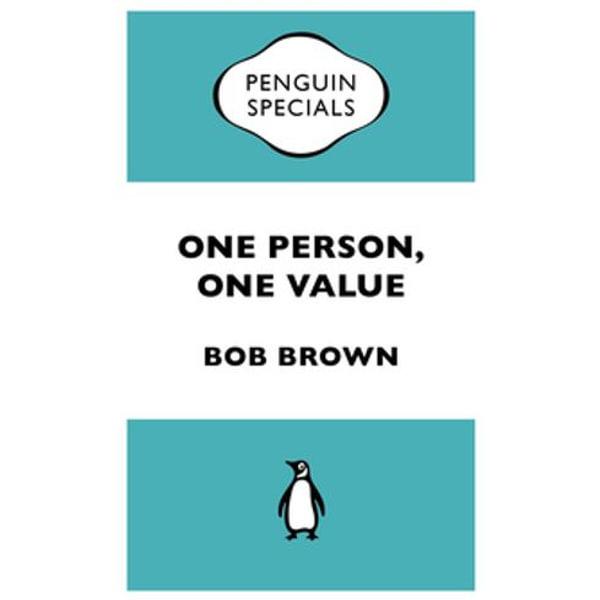 One Person, One Value - Bob Brown   Karta-nauczyciela.org