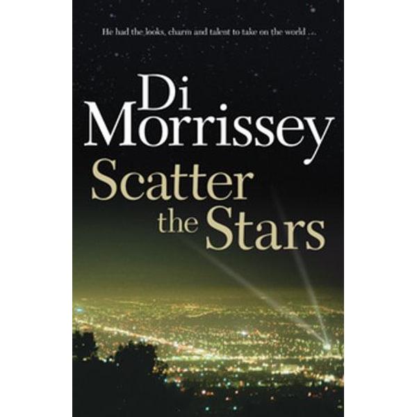 Scatter the Stars - Di Morrissey   Karta-nauczyciela.org