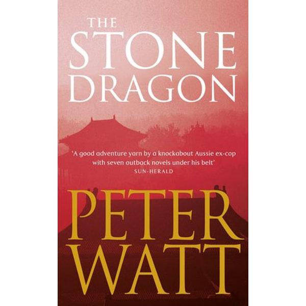 The Stone Dragon - Peter Watt | Karta-nauczyciela.org