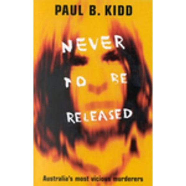 Never to Be Released - Paul B. Kidd   Karta-nauczyciela.org