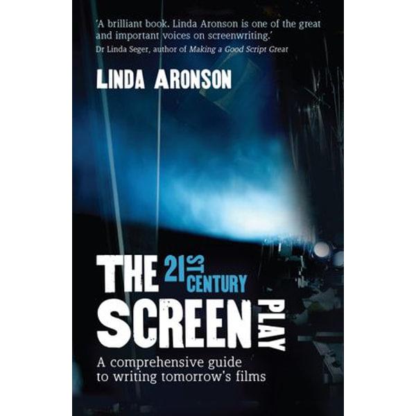 21st Century Screenplay - Linda Aronson | Karta-nauczyciela.org
