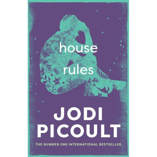 House Rules - Jodi Picoult   2020-eala-conference.org