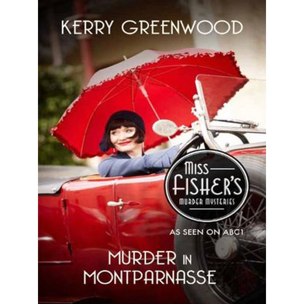 Murder in Montparnasse - Kerry Greenwood | Karta-nauczyciela.org