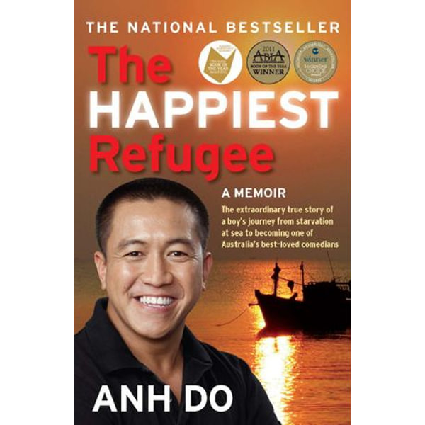 The Happiest Refugee - Anh Do | 2020-eala-conference.org