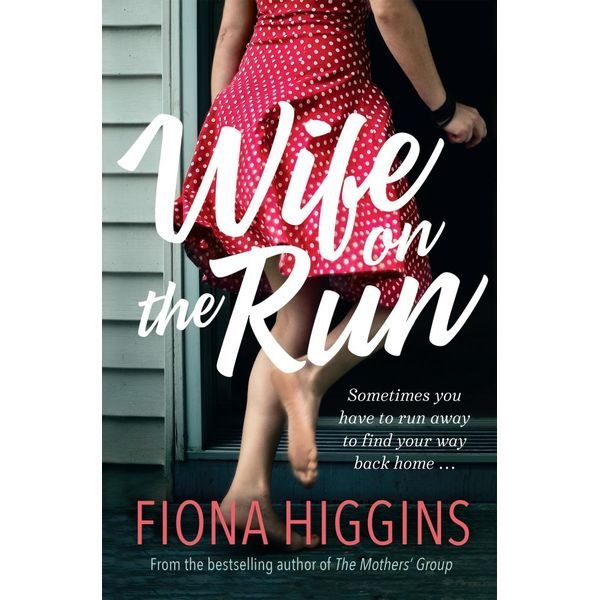 Wife on the Run - Fiona Higgins | 2020-eala-conference.org