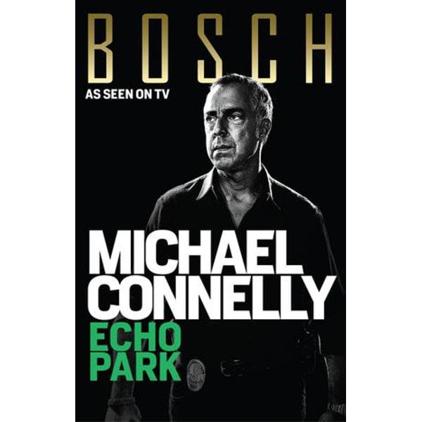Echo Park - Michael Connelly | Karta-nauczyciela.org