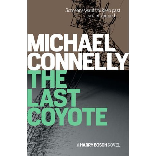 The Last Coyote - Michael Connelly | 2020-eala-conference.org