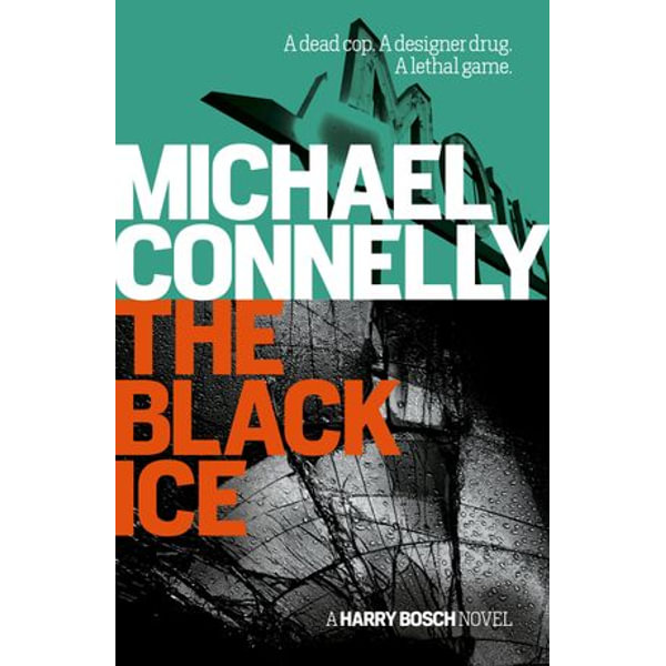 The Black Ice - Michael Connelly | 2020-eala-conference.org
