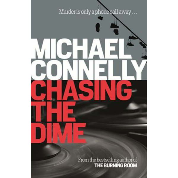 Chasing the Dime - Michael Connelly   Karta-nauczyciela.org