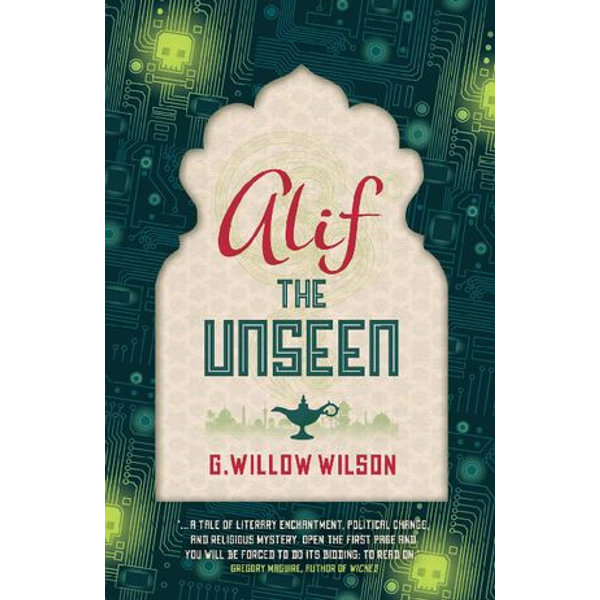 Alif the Unseen - G Willow Wilson | 2020-eala-conference.org