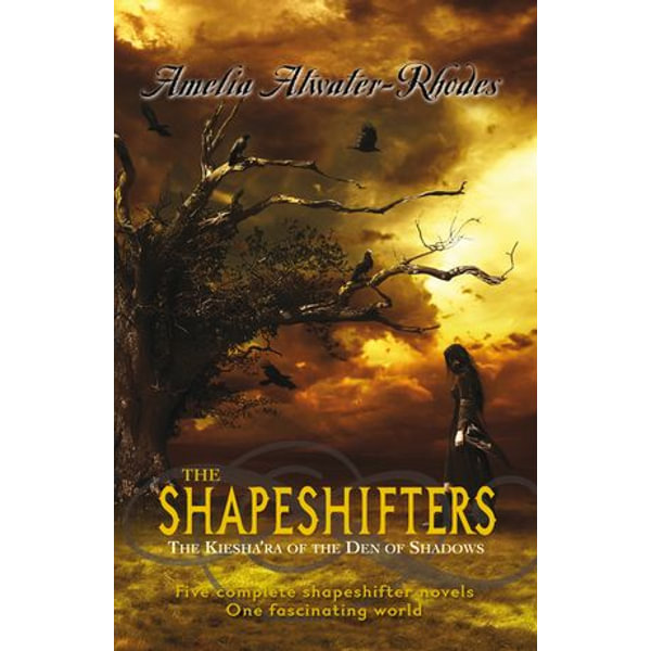 The Shapeshifters - Amelia Atwater-Rhodes   2020-eala-conference.org