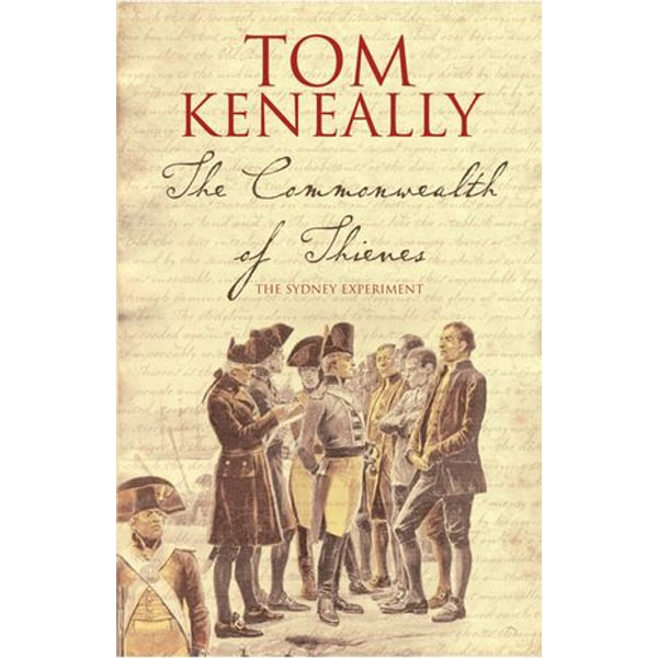 The Commonwealth Of Thieves - Tom Keneally   2020-eala-conference.org