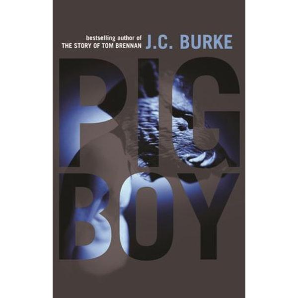 Pig Boy - J.C. Burke   2020-eala-conference.org