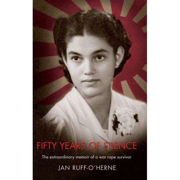 Fifty Years of Silence - Jan Ruff O'Herne   Karta-nauczyciela.org