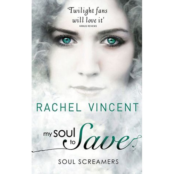 My Soul To Save - Rachel Vincent | 2020-eala-conference.org