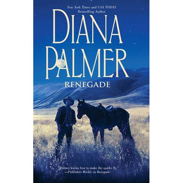 Renegade - Diana Palmer | 2020-eala-conference.org
