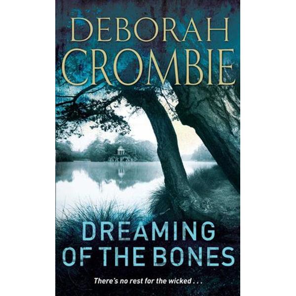 Dreaming of the Bones - Deborah Crombie | Karta-nauczyciela.org