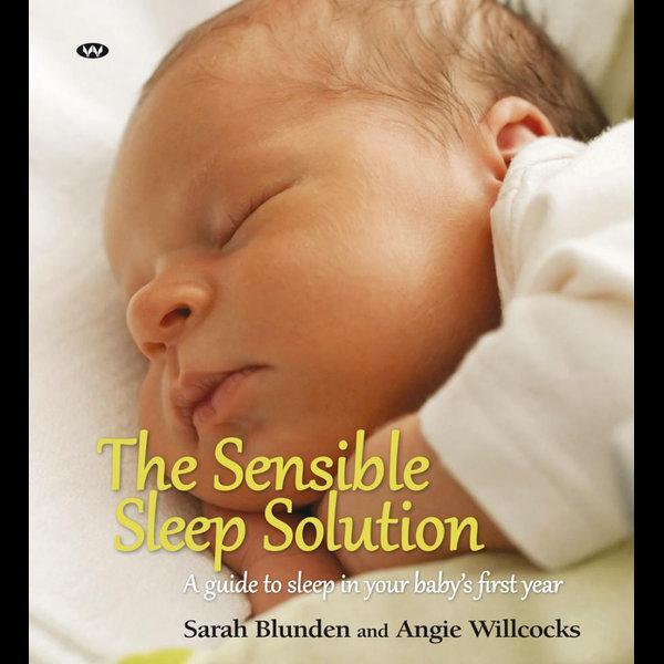 The Sensible Sleep Solution - Angie Willcocks, Sarah Blunden | Karta-nauczyciela.org