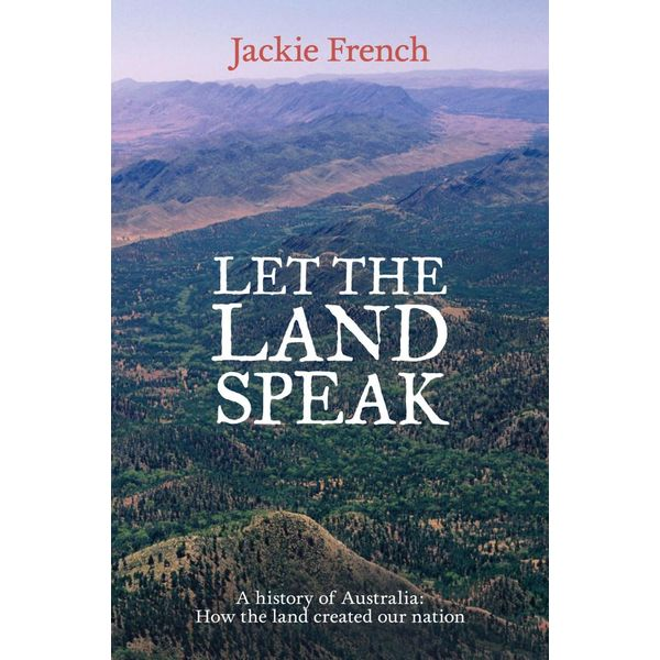 Let the Land Speak - Jackie French   2020-eala-conference.org