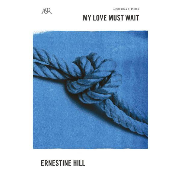 My Love Must Wait - Ernestine Hill   Karta-nauczyciela.org