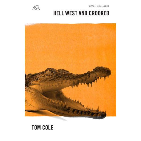 Hell West and Crooked - Tom Cole | Karta-nauczyciela.org