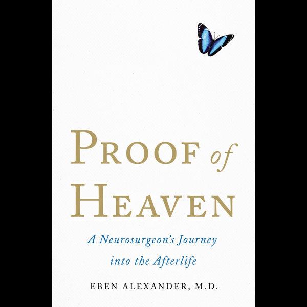 Proof of Heaven - Dr. Eben Alexander | 2020-eala-conference.org