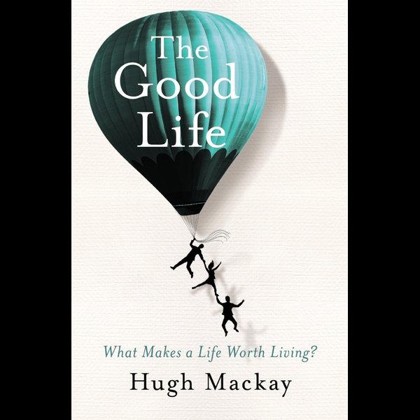 The Good Life - Hugh Mackay | Karta-nauczyciela.org