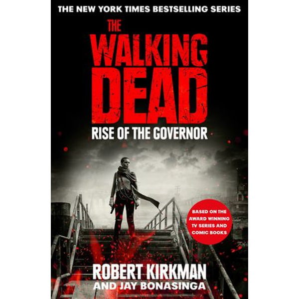 The Rise of the Governor - Jay Bonansinga, Robert Kirkman   Karta-nauczyciela.org