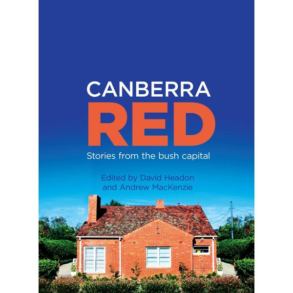 Canberra Red - David Headon, Andrew MacKenzie | 2020-eala-conference.org