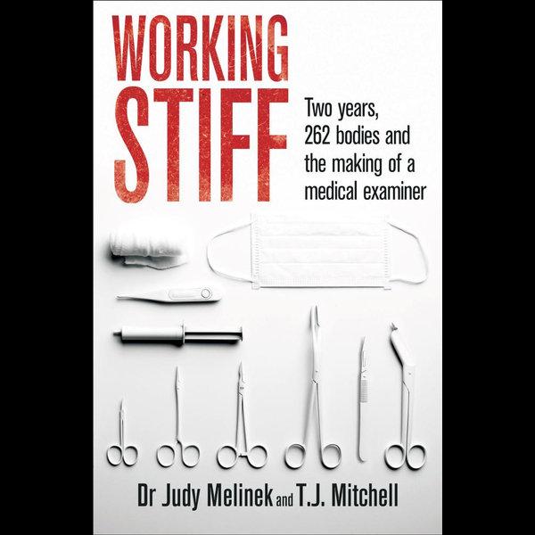 Working Stiff - Judy Melinek, T.J. Mitchell   Karta-nauczyciela.org