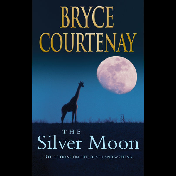 The Silver Moon - Bryce Courtenay | Karta-nauczyciela.org