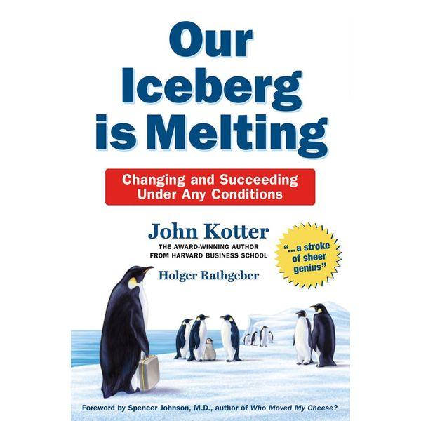 Our Iceberg is Melting - Holger Rathgenber, John Kotter | Karta-nauczyciela.org