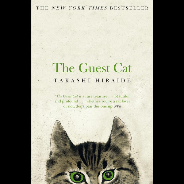 The Guest Cat - Takashi Hiraide | 2020-eala-conference.org