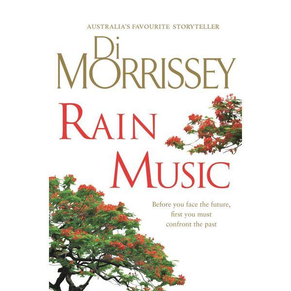 Rain Music - Di Morrissey | 2020-eala-conference.org
