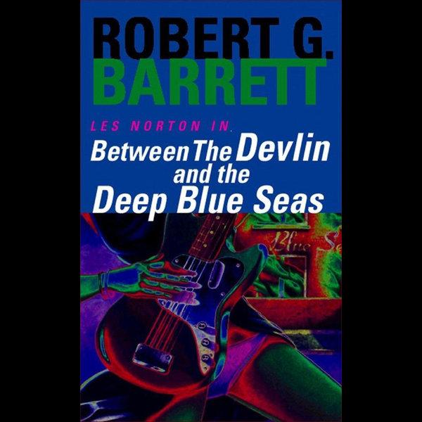 Between the Devlin and the Deep Blue Seas - Robert G. Barrett | 2020-eala-conference.org