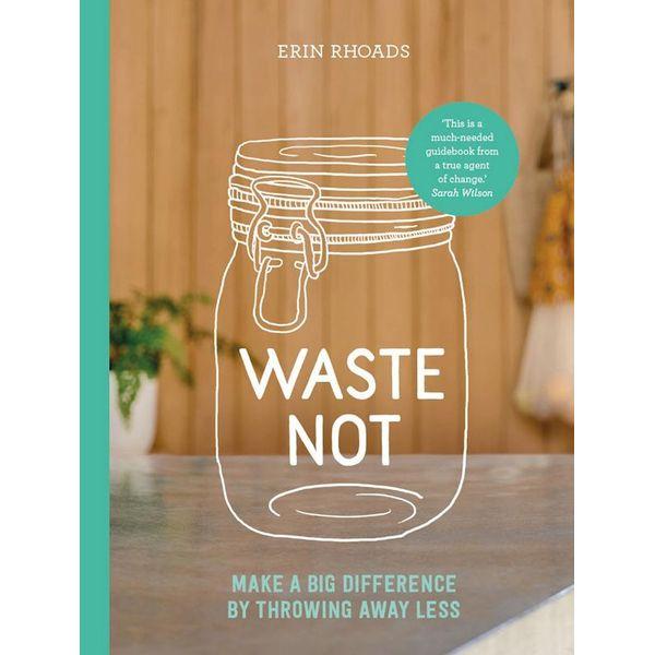 Waste Not - Erin Rhoads | Karta-nauczyciela.org