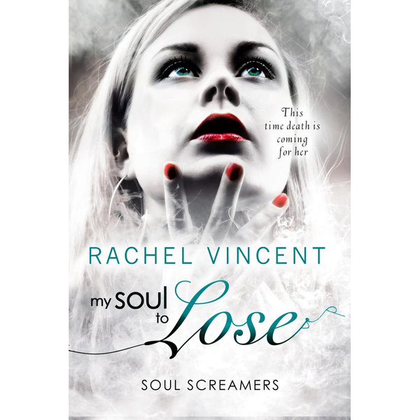 My Soul To Lose - Rachel Vincent | 2020-eala-conference.org
